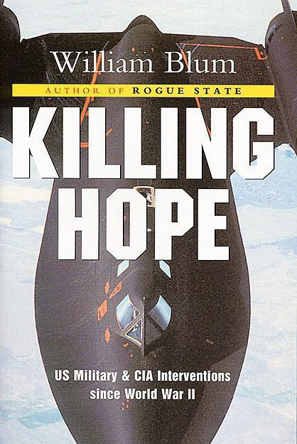 "Cover of William Bloom's book ""Killing Hope: US Military and CIA Interventions since World War II"""
